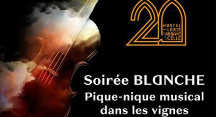 Musical Night - 20th Anniversary of the Hostellerie de l'Abbaye de la Celle